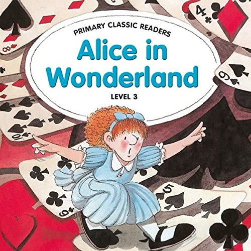 Alice in Wonderland: For Primary 3: Swan, Jane