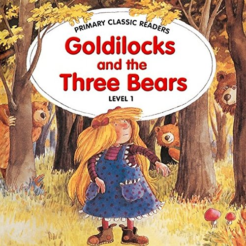 Primary Classic Readers - Goldilocks and the: Jane Swan