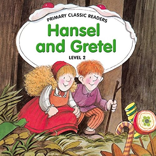 9789604032013: Primary Classic Readers - Hansel and Gretel: For Primary 2