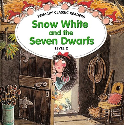 9789604032037: Primary Classic Readers - Snow White and the Seven Dwarfs: For Primary 2