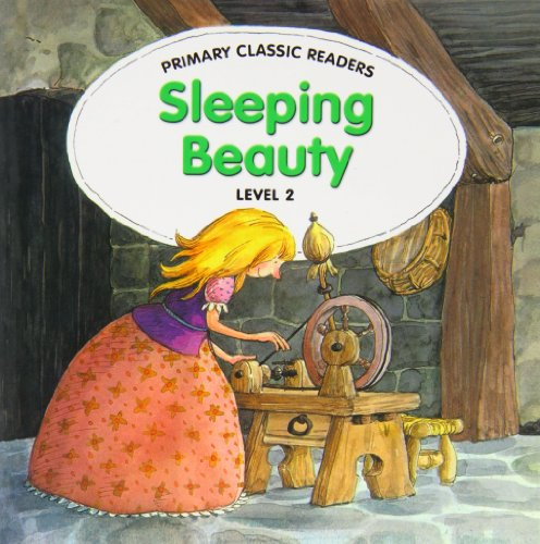 Primary Classics Readers: Sleeping Beauty: License Parramon Editions;