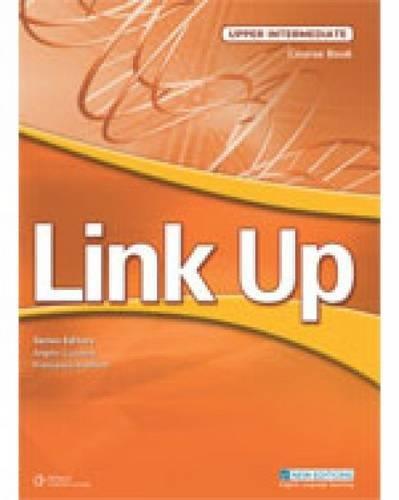 Link Up Upper Intermediate Coursebook And Student: Dorothy Adams/ Rachel
