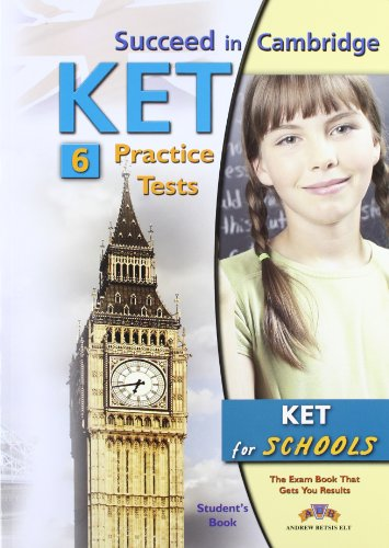 Succeed in KET for Schools 6 Practice Tests Student's Book: Betsis; Mamas