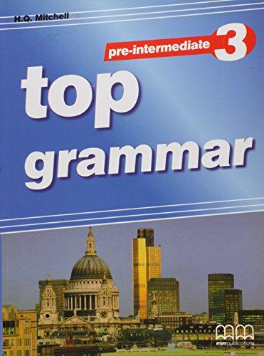 TOP GRAMAMR PREINTERMEDIATE 3: AA,VV,.