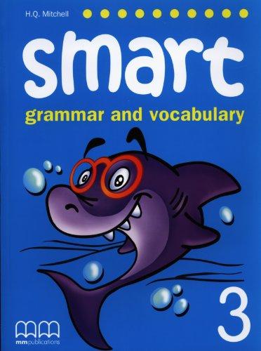 SMART 3 - GRAMMAR AND VOCABULARY -: Mitchell H.Q.