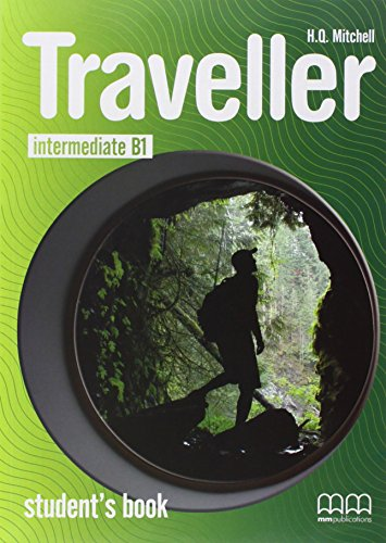 Traveller intermediate B1 Student\'s Book: Mitchell H.Q.