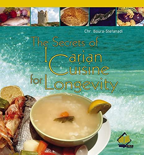 9789604890989: The Secrets of Icarian Cuisine for Longevity