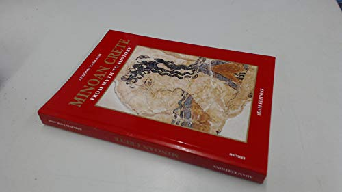 9789605003432: MINOAN CRETE: FROM MYTH TO HISTORY