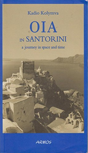 9789605272302: Oia in Santorini :A Journey in Space and Time