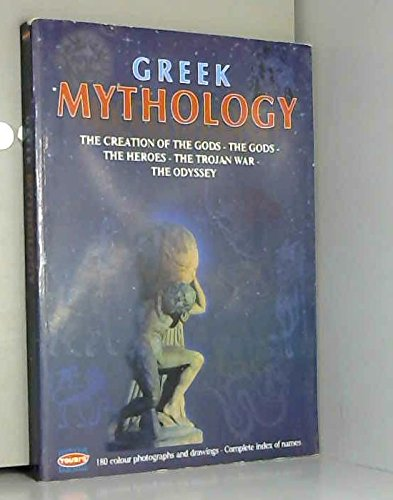9789605401108: Greek Mythology: The Creation of the Gods - The Gods - The Heroes - The Trojan War - The Odyssey