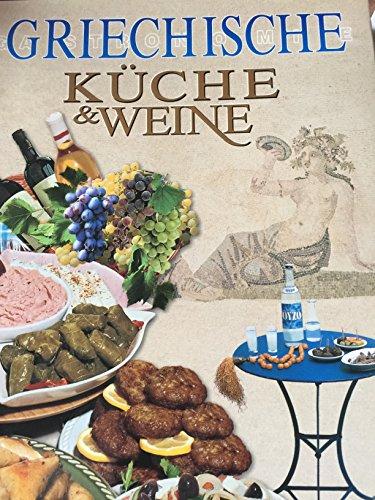 Griechische K?che and Weine: Lokale Spezialit?ten, Traditionelle