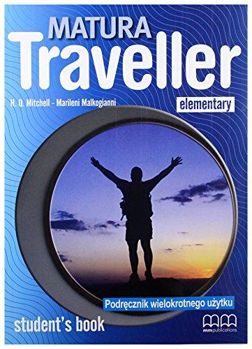 9789605739010: Matura Traveller Elementary Students Book Podrecznik wielokrotnego uzytku