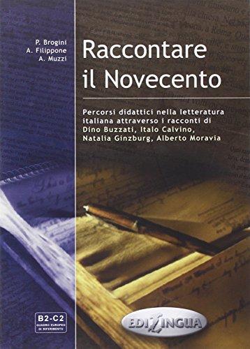 9789606632167: Raccontare Il Novecento: Libro Dello Studente (Italian Edition)