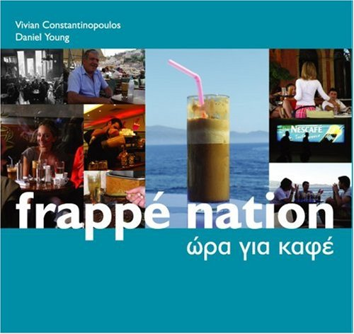 Frappé Nation: Constantinopoulos, Vivian and Daniel Young