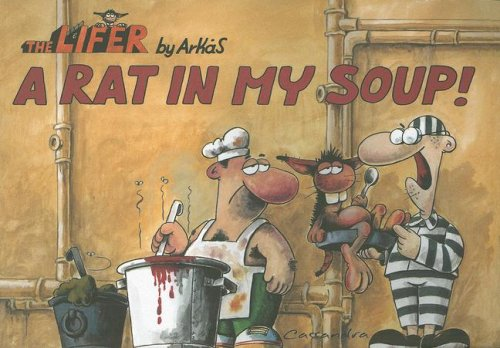 A Rat In My Soup (Lifer): Arkas