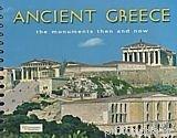 Ancient Greece the Monuments Then and Now (Spiral-bound): Niki Drosou-Panagiotou