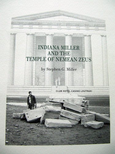 Indiana Miller and the Temple of Nemean Zeus: Miller, Stephen G