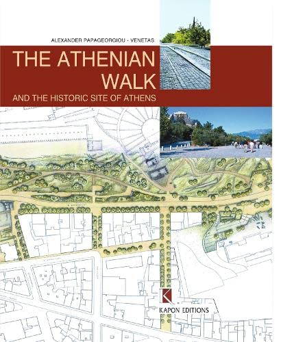 9789606878213: The Athenian Walk and the Historic Site of Athens