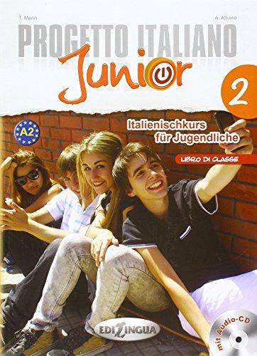 9789606931062: Progetto italiano Junior 2 für deutschsprachige Lerner (Libro di classe) + CD audio