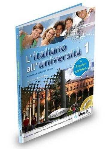 9789606931246: L'Italiano All'Universita: Libro + CD Audio 1 - for English Speakers (Level A1-A2) (Italian Edition)