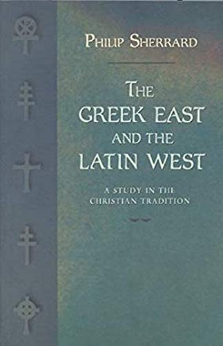 9789607120045: The Greek East and the Latin West