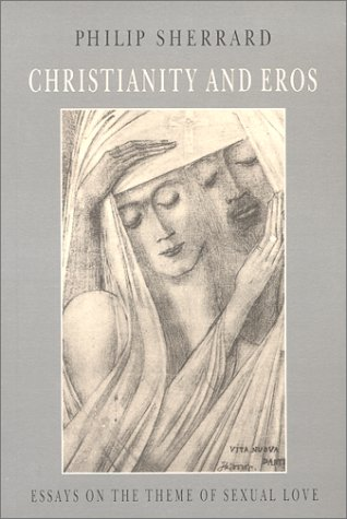 9789607120106: Christianity and Eros: Essays on the Theme of Sexual Love