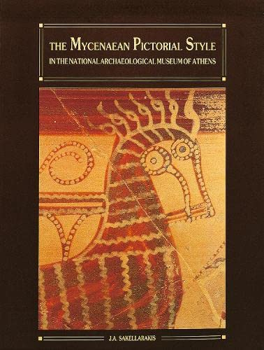 9789607254009: The Mycenaean Pictorial Style in the National Archaeological Museum of Athens