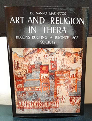 9789607310279: Art and Religion in Thera: Reconstructing a Bronze Age