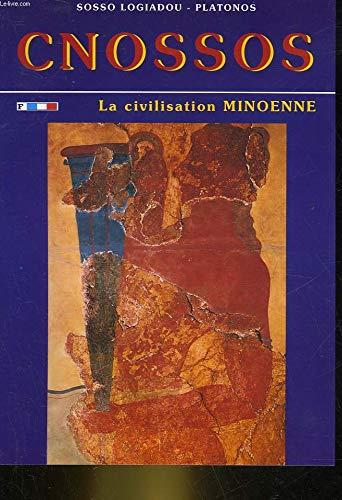9789607310422: KNOSSOS THE MINOAN CIVILIZATION (KNOSSOS)