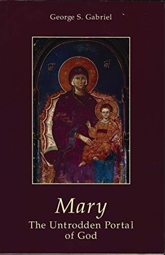 9789607342058: Mary: The untrodden portal of God