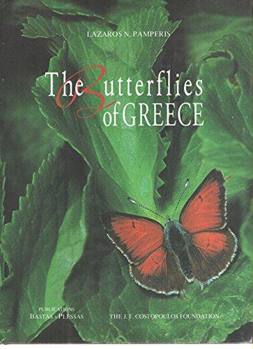 The Butterflies of Greece: Pamperis, Lazaros N.