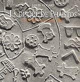 9789607549044: Le Disque de Phaistos: l'Enigme d'une Ecriture