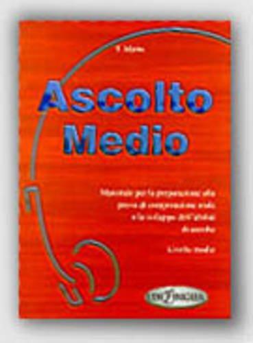 9789607706218: Ascolto: Ascolto Medio - Libro (Italian Edition)