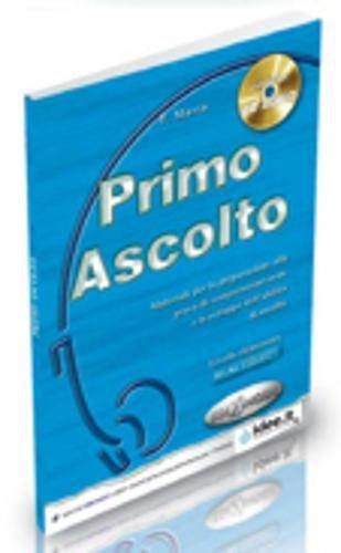 Ascolto: Primo Ascolto Libro + CD (Italian