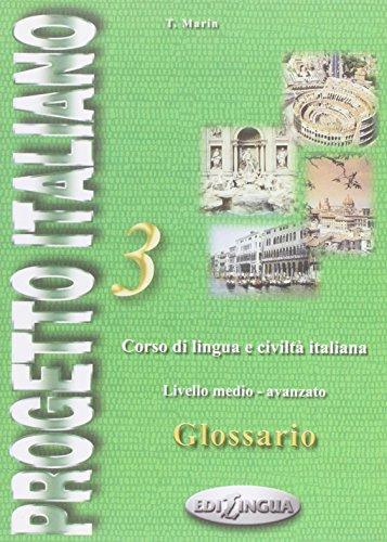 9789607706546: Progetto italiano 3 glossario : Corso di lingua e civilta italiana, Livello medio-avanzato