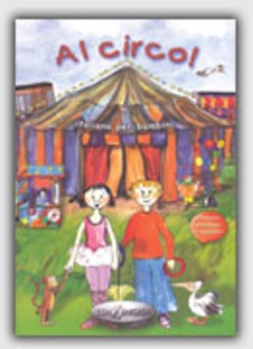 9789607706775: Al Circo!: Italiano per Bambini - With Italian-French-English-Spanish Vocabulary