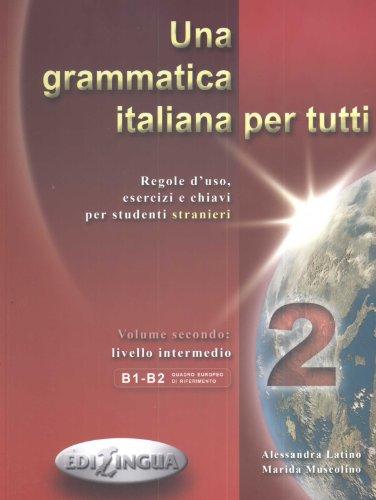 9789607706966: Una grammatica italiana per tutti: 2