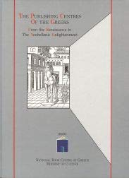 The Publishing Centres of the Greeks from: Staikos, Konstantinos Sp.,