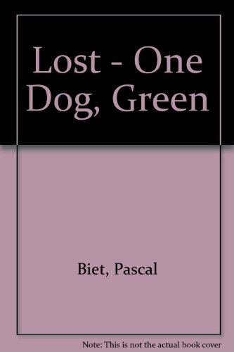 9789607930248: Lost - One Dog, Green