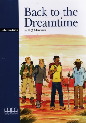 Back to the Dreamtime : Reader: Mitchell, H-Q