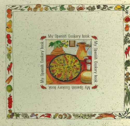 My Spanish Cookery Book - Lberi Art: n/a