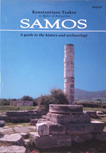 9789608103177: Samos: A Guide To The History And Archaeology