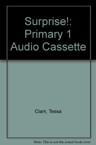 Surprise!: Primary 1 Audio Cassette (9608136040) by Clark, Tessa; Zaphiropoulos, Sophia