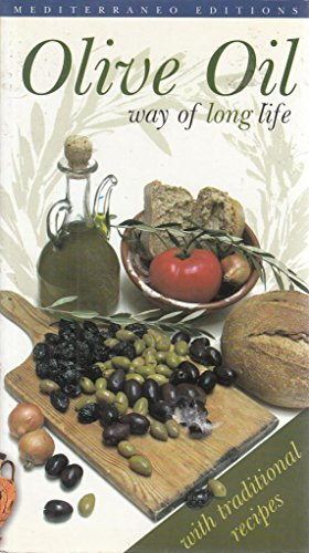 Olive Oil: Way of Long Life (9789608227002) by Stella Kalogeraki