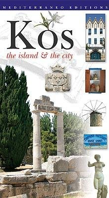Kos: The Island and the City (9789608227507) by Stella Kalogeraki