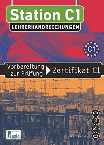 Station C1 - Lehrerhandreichungen (Paperback): Spiros Koukidis