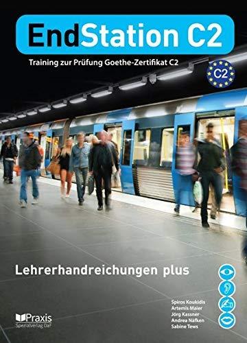 EndStation C2 - Lehrerhandreichungen plus: Koukidis, Spiros /