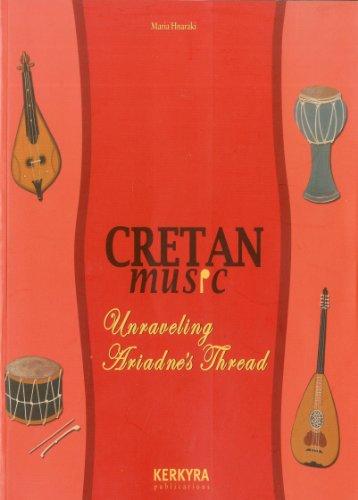 9789608386525: Cretan Music: Unraveling Ariadne's Thread
