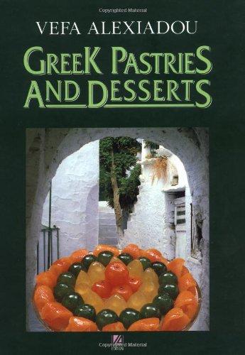 Greek Pastries and Desserts: Vefa Alexiadou, Vepha