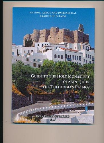 9789608585669: GUIDE TO THE HOLY MONASTERY OF SAINT JOHN THE THEOLOGIAN PATMOS